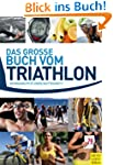 Das gro�e Buch vom Triathlon