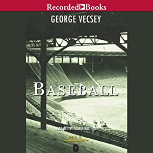 Baseball: A History of America's Favorite Game | [George Vecsey]
