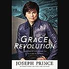 Grace Revolution: Experience the Power to Live Above Defeat Hörbuch von Joseph Prince Gesprochen von: Jason Younger