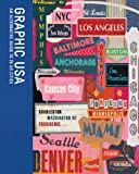 img - for Graphic USA: An Alternative Guide to 25 US Cities by Bryan Keplesky, Tal Rosner, Michelle Weinberg (2011) Paperback book / textbook / text book