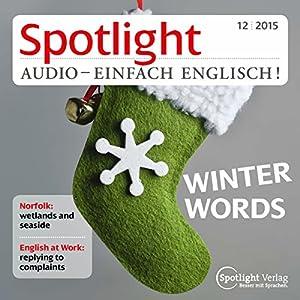 Spotlight Audio - Winter words. 12/2015 Hörbuch