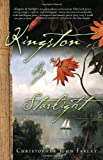 Kingston by Starlight: A Novel (1400082455) by Farley, Christopher John