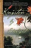 Kingston by Starlight: A Novel (1400082455) by Farley, Christopher John