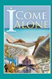 Michelle J Coote I Come Alone