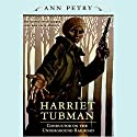 Harriet Tubman Audiobook by Ann Petry Narrated by Peter Francis James