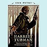 Harriet Tubman | Ann Petry