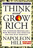 img - for The Classic Napoleon Hill Masterpiece THINK AND GROW RICH [Illustrated & Annotated] book / textbook / text book