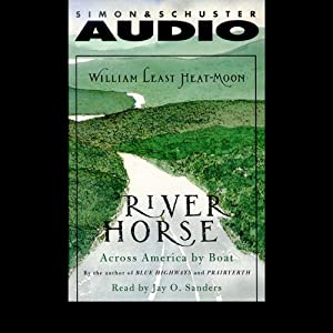 River Horse: A Voyage Across America | [William Least Heat-Moon]