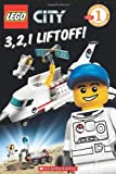 img - for LEGO City: 3, 2, 1, Liftoff! (Level 1) book / textbook / text book