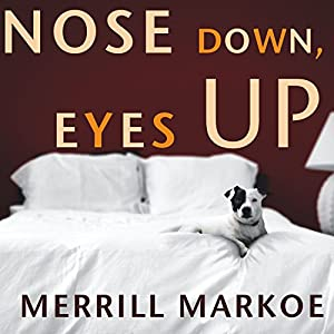 Nose Down, Eyes Up Audiobook