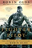Book cover for Fighter Pilot: The Memoirs of Legendary Ace Robin Olds