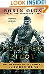 Fighter Pilot: The Memoirs of Legenda...