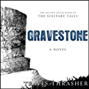 Gravestone: The Solitary Tales, Book 2 | Travis Thrasher