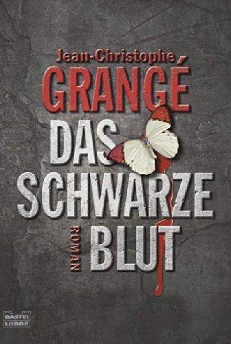 Buchseite und Rezensionen zu 'Das schwarze Blut: Thriller' von Jean-Christophe Grangé