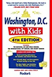img - for Fodor's Washington, D.C. with Kids, 4th Edition (Travel Guide) by Sandra C. Burt (2008-03-04) book / textbook / text book