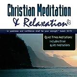 Quiet Times Centering Meditations (Christian Meditation) ~ Rhonda Jones