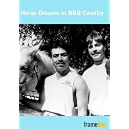 Horse Dreams in BBQ Country