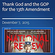 Thank God and the GOP for the 13th Amendment (       UNABRIDGED) by Theodore R. Johnson Narrated by Mark Ashby