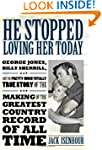 He Stopped Loving Her Today: George J...