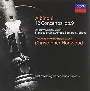 Albinoni - 12 Concertos, op. 9 / Manze, de Bruine, AAM, Hogwood