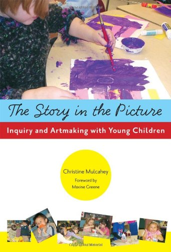 The Story in the Picture: Inquiry and Artmaking with...