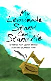 img - for My Lemonade Stand Can't Stand Me book / textbook / text book