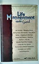 Life Management Under God
