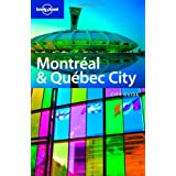 Lonely Planet Montreal & Quebec 1st Ed.: 1st editionby Lonely Planet