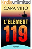 L'�l�ment 119 (French Edition)