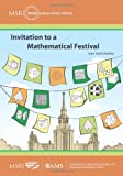 Invitation to a Mathematical Festival (MSRI Mathematical Circles Library)