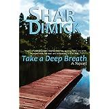 Take a Deep Breath ~ Shar Dimick