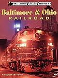 Baltimore and Ohio Railroad (Railroad Color History)