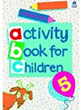Oxford Activity Books for Children: Book 5 (Bk. 5) (0194218341) by Clark, Christopher