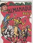 Almanaque Facsimil: Buffalo Bill para...