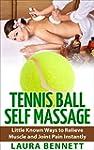 Tennis Ball Self-Massage: Little Know...