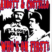 Who's on First | [Bud Abbott, Lou Costello]