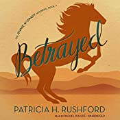 Betrayed: The Jennie McGrady Mysteries, Book 7 | Patricia H. Rushford
