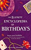 img - for The Element Encyclopedia of Birthdays by Cheung. Theresa ( 2009 ) Paperback book / textbook / text book