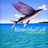 Tropical Brainstormby Kirsty MacColl