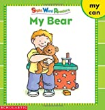 My Bear (Sight Word Library)
