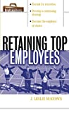 img - for Retaining Top Employees (Briefcase Books) book / textbook / text book