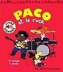 Paco et le rock: 16 musiques � �couter