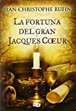 img - for LA FORTUNA DEL GRAN JACQUES COEUR-B DE B book / textbook / text book