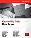 Oracle Big Data Handbook (Oracle Press) (0071827269) by Plunkett, Tom