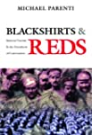 Blackshirts and Reds: Rational Fascis...