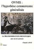 Ovnis l'hypothèse extraterrestre généralisée : Transformation sténopeique (La)