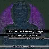 Paul Rochefort (Planet der Leistungsträger 11 ) | Peter A. Kettner