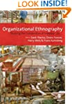Organizational Ethnography: Studying...