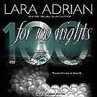 For 100 Nights: 100 Series, Book 2 Hörbuch von Lara Adrian Gesprochen von: Summer Morton