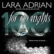 For 100 Nights: 100 Series, Book 2 | Lara Adrian